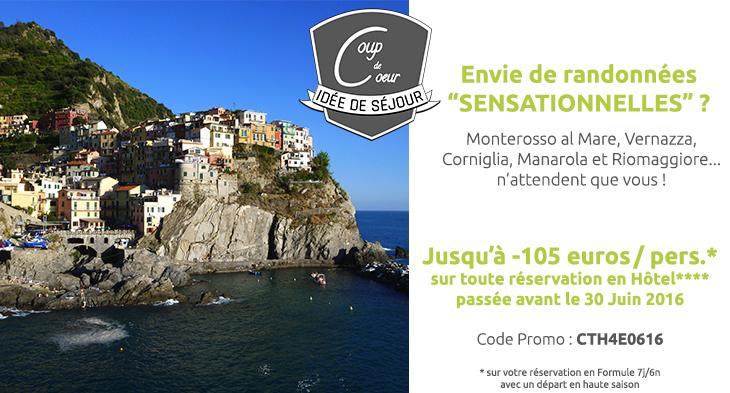 Les Cinque Terre – Promotion : jusqu'à -107€ sur toute réservation en hôtel 4* passée avant le 30/06
